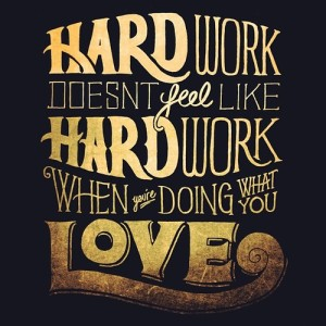 hardwork and love